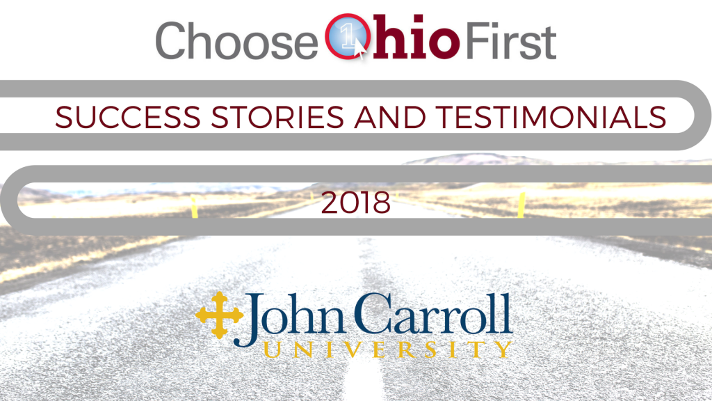 Choose Ohio First Success Stories and Testimonials