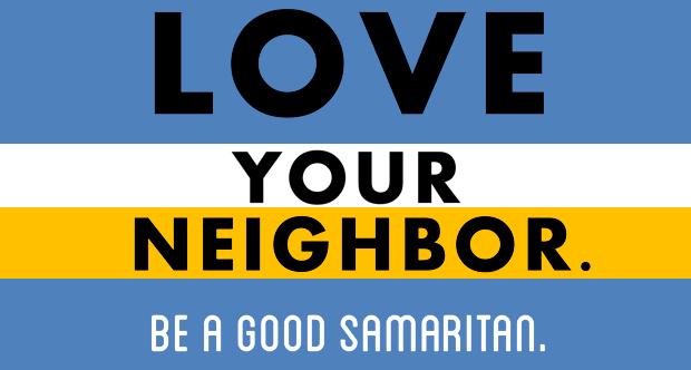 Be a Good Samaritan