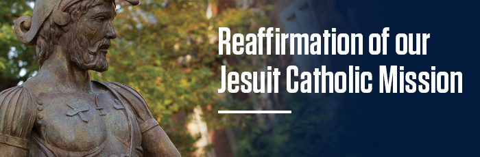 Reaffirmation of our Jesuit Catholic Mission