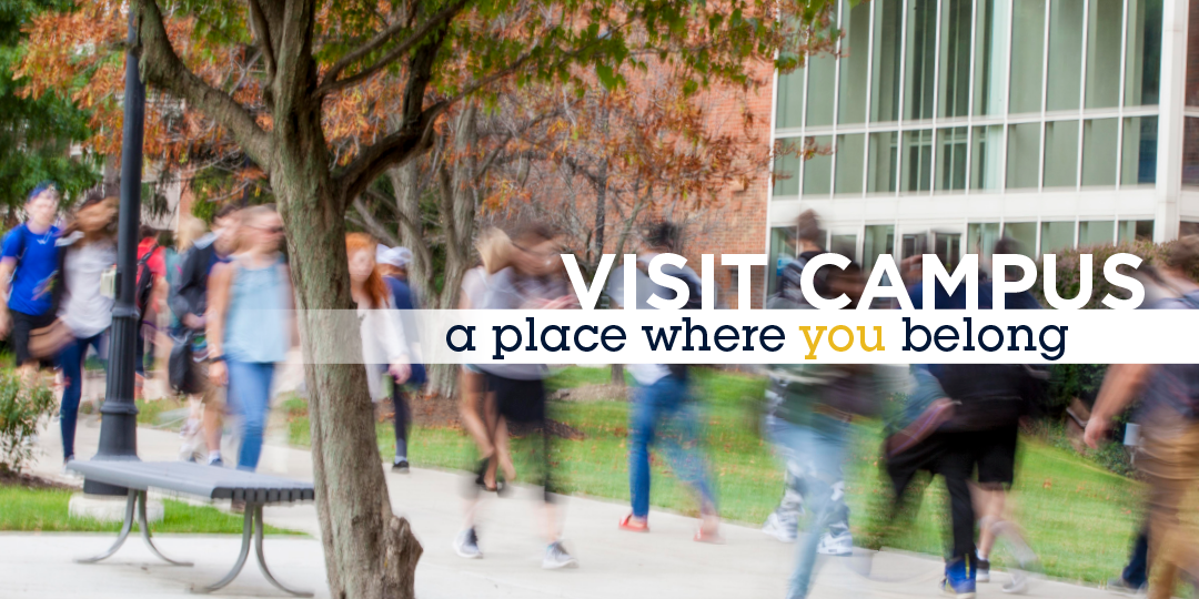 visit campus - a place where you belong