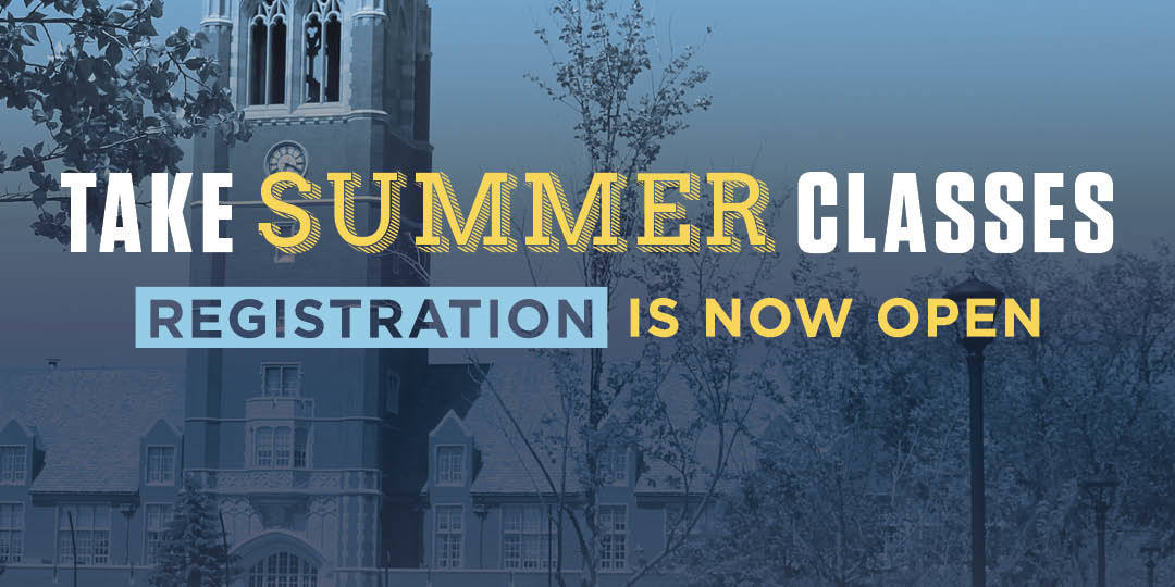 Take Summer Classes, Registration is Now Open