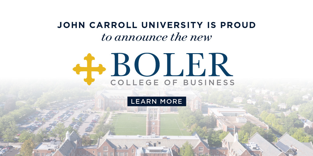 John Carroll University is proud to announce the Boler College of Business