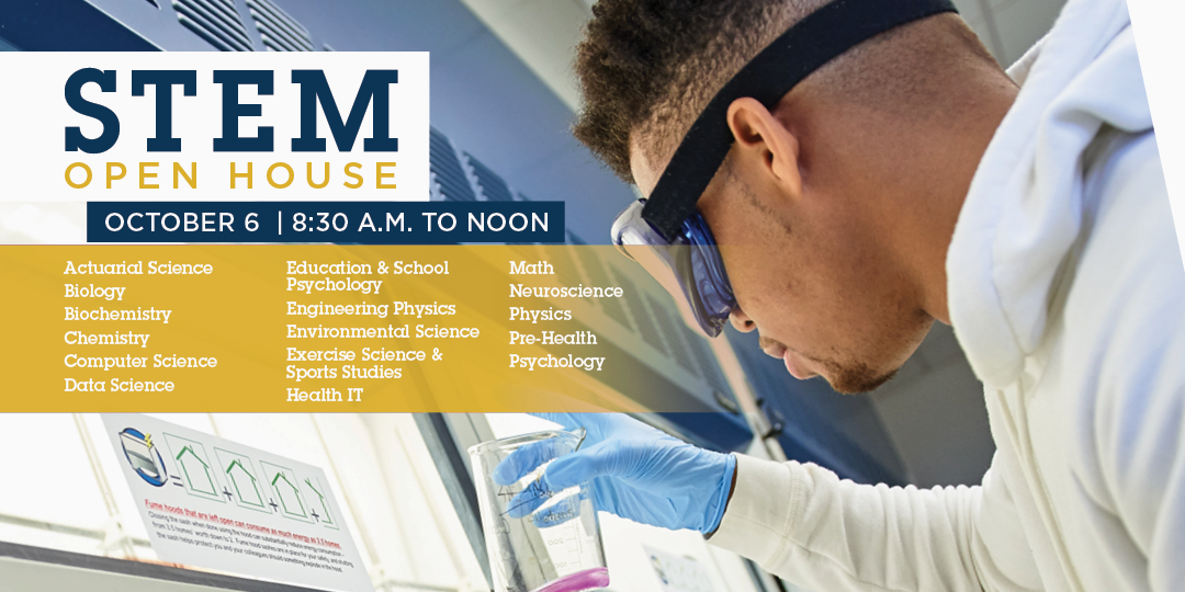 STEM Open House on Saturday, October 6, from 8:30 a.m. to noon