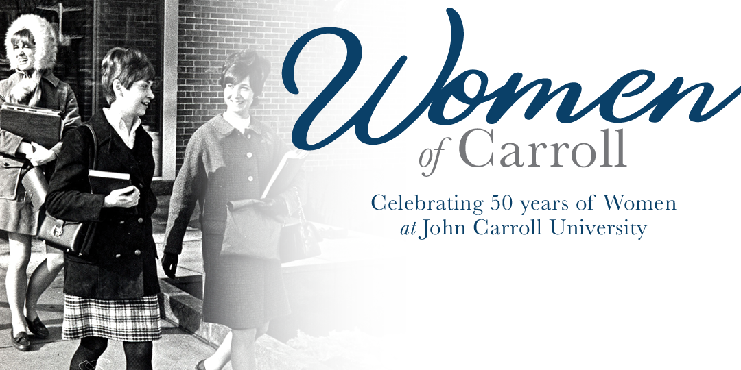 Women of carroll celebrating 50 years of coeducation at JCU