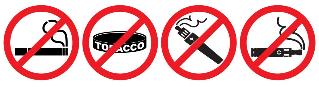 No smoking, no chewing tobacco, no vaping, no e-cigarettes
